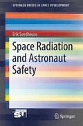 Space Radiation and Astronaut Safety