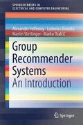 Group Recommender Systems