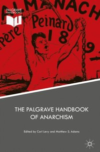 Palgrave Handbook of Anarchism