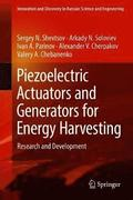 Piezoelectric Actuators and Generators for Energy Harvesting
