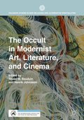 Occult in Modernist Art, Literature, and Cinema