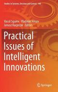 Practical Issues of Intelligent Innovations