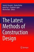 The Latest Methods of Construction Design