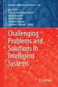 Challenging Problems and Solutions in Intelligent Systems