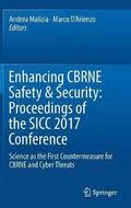 Enhancing CBRNE Safety &; Security: Proceedings of the SICC 2017 Conference
