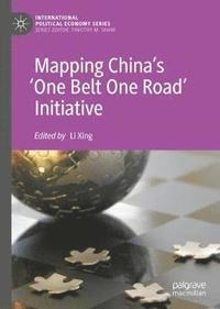 Mapping China's 'One Belt One Road' Initiative