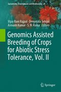 Genomics Assisted Breeding of Crops for Abiotic Stress Tolerance, Vol. II