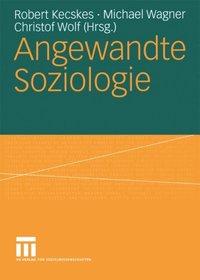 gesellschaftliche entwicklungen im spiegel der empirischen sozialforschung faulbaum frank wolf christof