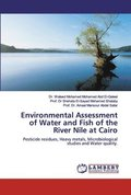 Environmental Assessment of Water and Fish of the River Nile at Cairo