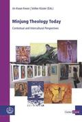 Minjung Theology Today: Contextual and Intercultural Perspectives