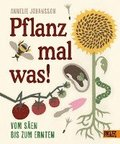 Pflanz mal was!