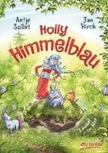 Holly Himmelblau - Zausel in Not