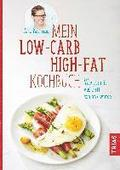 Mein Low-Carb-High-Fat-Kochbuch