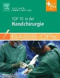 Basis-OPs - Top 10 in der Handchirurgie