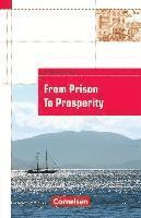 Cornelsen English Library. From Prison to Prosperity
