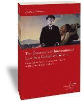 The Dynamics of International Law in a Globalised World: Cosmopolitan Values, Constructive Consent and Diversity of Legal Cultures