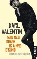 Gar ned krank is a ned g'sund