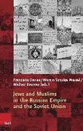 Jews and Muslims in the Russian Empire and the Soviet Union