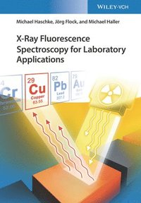 X-Ray Fluorescence Spectroscopy for Laboratory Applications