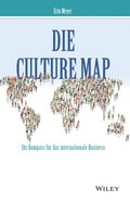 Die Culture Map - Ihr Kompass f r das internationale Business
