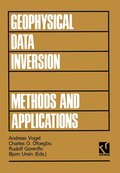 Geophysical Data Inversion Methods and Applications: Proceedings of the 7th International Mathematical Geophysics Seminar Held at the Free University