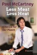 Less Meat, Less Heat - A Recipe for Our Planet