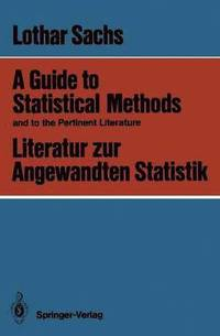 A Guide to Statistical Methods and to the Pertinent Literature / Literatur zur Angewandten Statistik