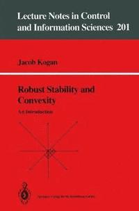Robust Stability and Convexity