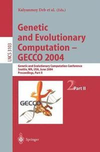 Genetic and Evolutionary Computation - GECCO 2004