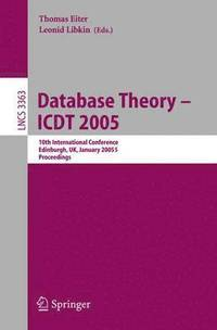 Database Theory - ICDT 2005