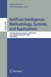 Artificial Intelligence: Methodology, Systems, and Applications