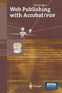 Web Publishing with Acrobat/PDF