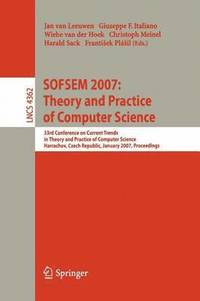 SOFSEM 2007: Theory and Practice of Computer Science