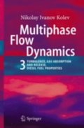 Multiphase Flow Dynamics 3