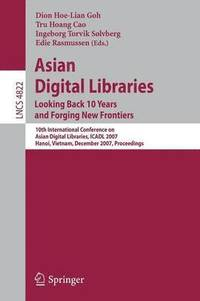 Asian Digital Libraries. Looking Back 10 Years and Forging New Frontiers