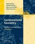 Computational Geometry: Algorithms and Applications 3rd Revised Edition