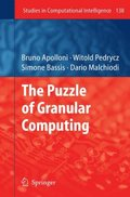 Puzzle of Granular Computing
