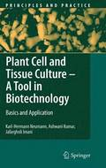 Plant Cell and Tissue Culture - A Tool in Biotechnology