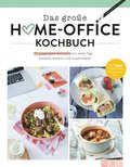 Das groe Home-Office Kochbuch