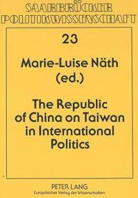 Republic of China on Taiwan in International Politics