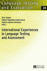 International Experiences in Language Testing and Assessment