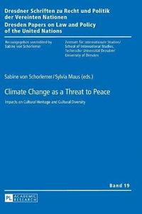 Climate Change as a Threat to Peace
