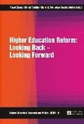 Higher Education Reform: Looking Back - Looking Forward
