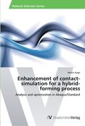 Enhancement of Contact-Simulation for a Hybrid-Forming Process