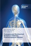 Osteoporosis Biochemical Markers in Diabetic Postmenopausal Women