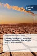 Climate Change in Libya and Desertification of Jifara Plain