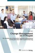 Change Management Im It-Projekt