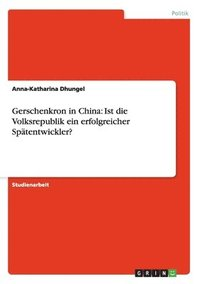 Gerschenkron in China