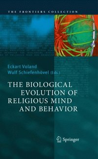 Biological Evolution of Religious Mind and Behavior
