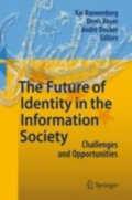 Future of Identity in the Information Society